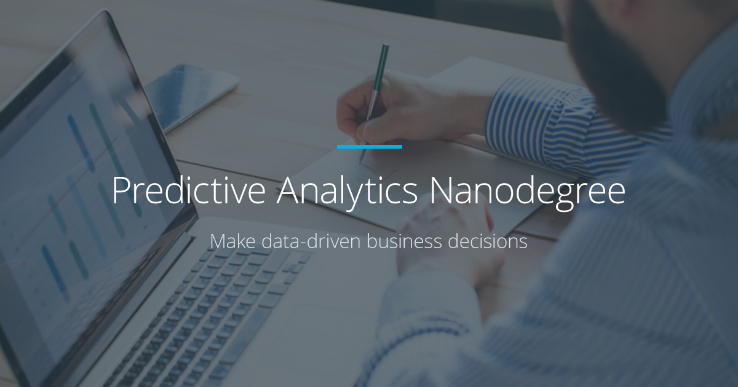 Predictive Analytics For Business Nanodegree Notes and Review